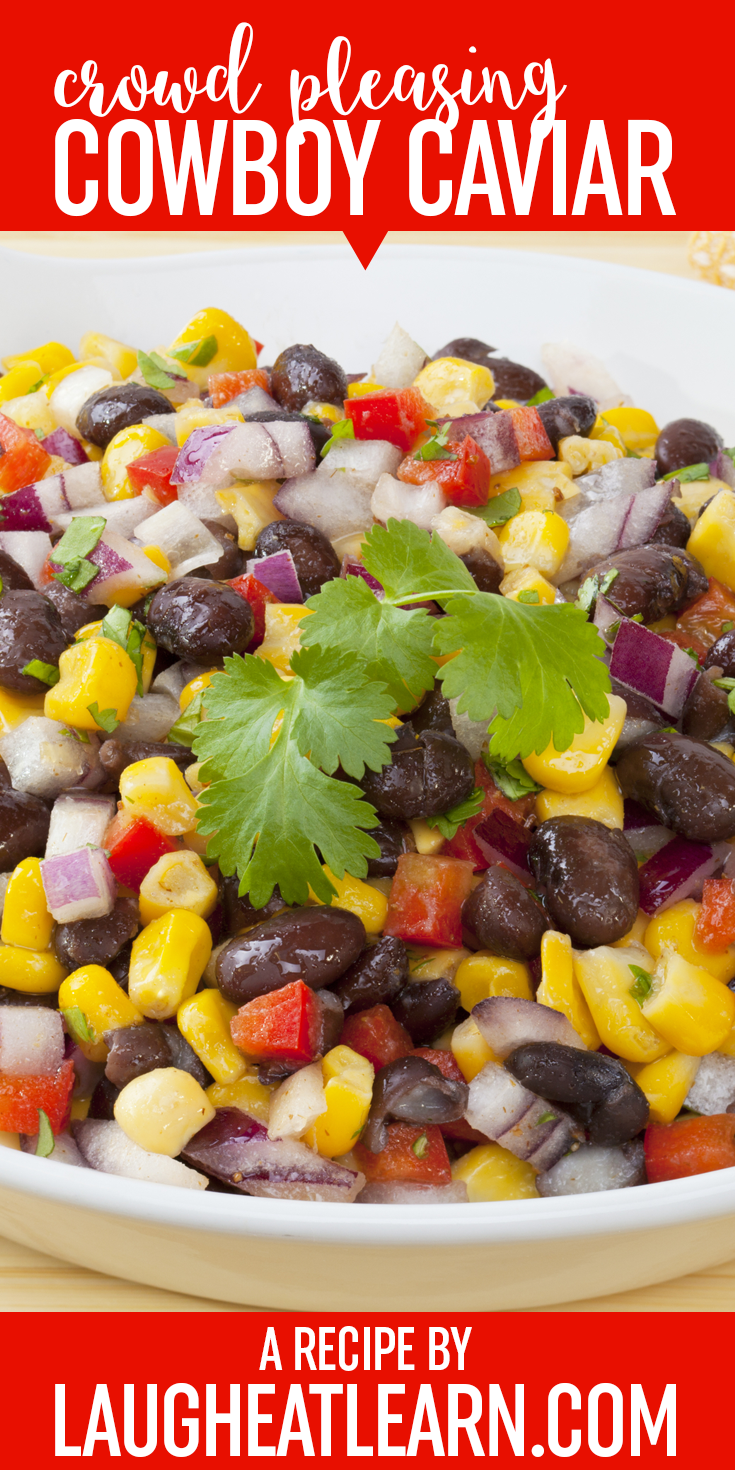 Cowboy caviar is another crowd pleaser. It has many different beans, fresh tomatoes, avocado, and cilantro. It's packed with color and is also healthy!